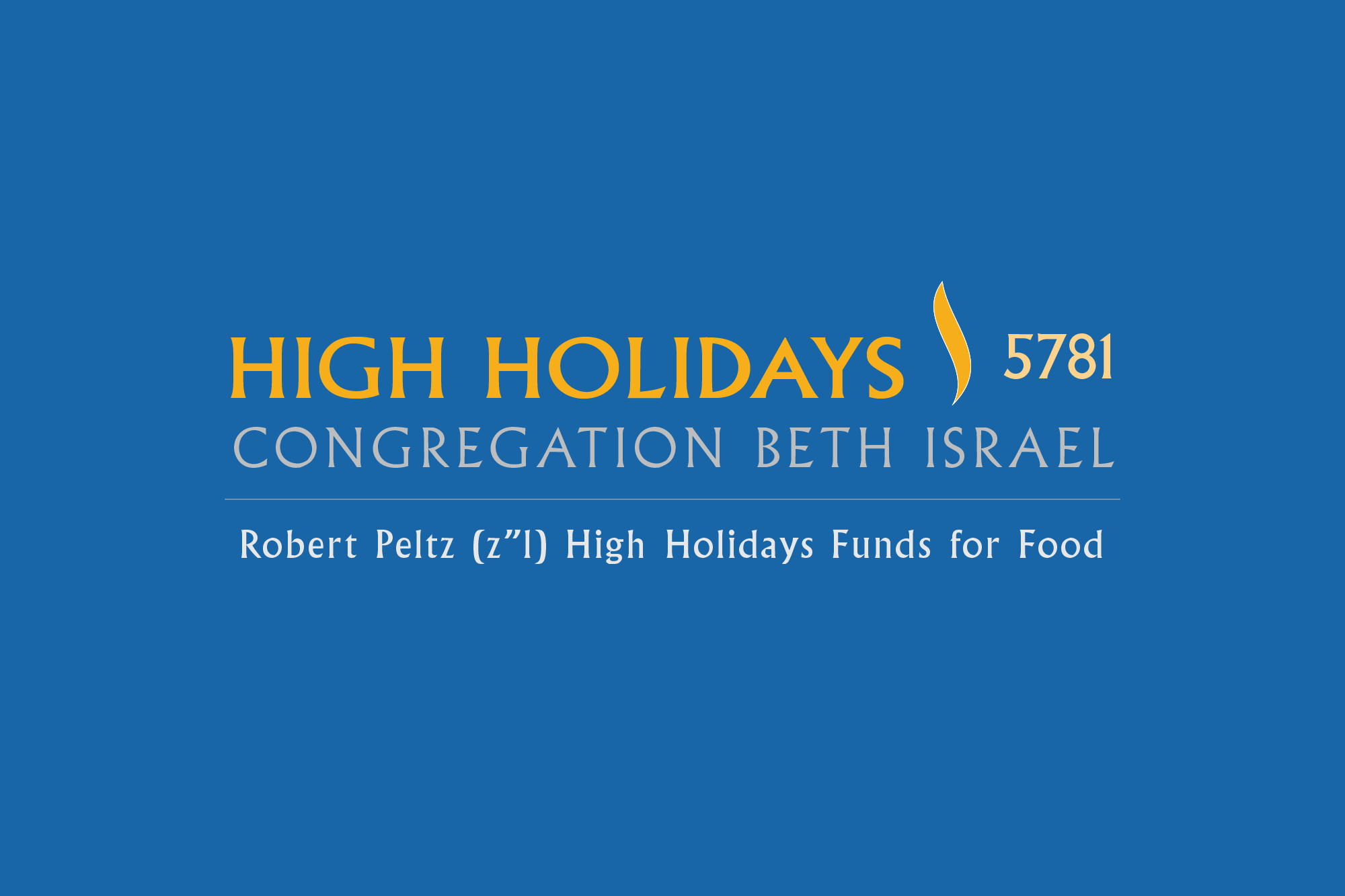 "Robert Peltz (z""l) High Holidays Funds for Food"